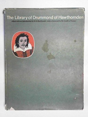 The Library of Drummond of Hawthornden: MacDonald, Robert H. (Editor)