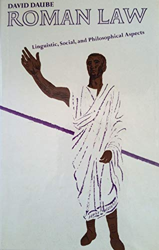 Roman Law (The Gray lectures, 1966 Daube, David