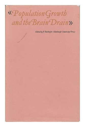Population Growth and the Brain Drain: Bechhofer F (editor)
