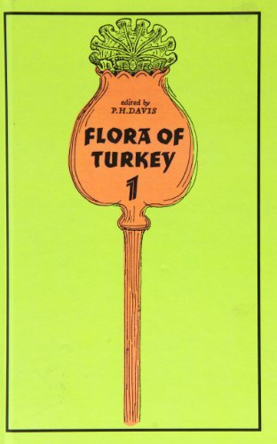 9780852241592: Flora of Turkey, Volume 1: Flora of Turkey and the East Aegean Islands, Vol. 1