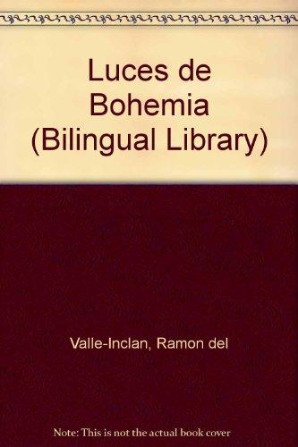 9780852242841: Luces de Bohemia (Bilingual Library)