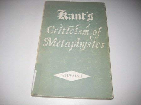 9780852242889: Kant's Criticism of Metaphysics