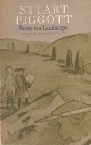 ruins in a landscape essays in antiquarianism