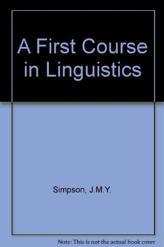 9780852243190: A First Course in Linguistics