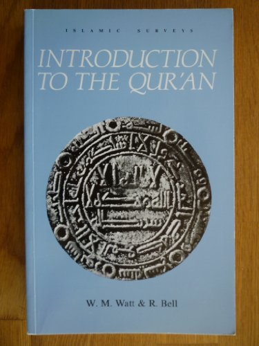 9780852243350: Introduction to the Qur'an (Islamic Surveys)