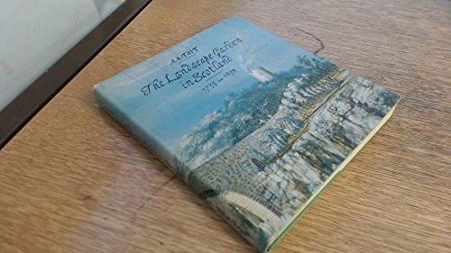 The Landscape Garden in Scotland: 1735-1835: Tait, A. A.