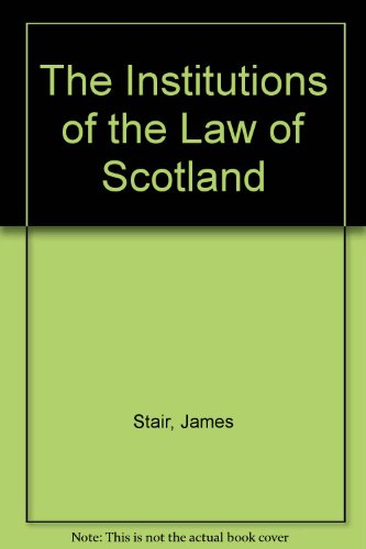 9780852243978: The Institutions of the Law of Scotland