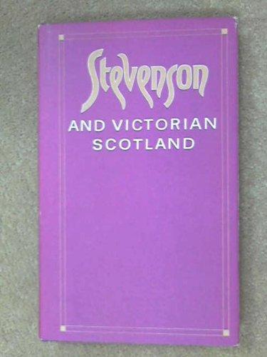 9780852243992: Stevenson and Victorian Scotland