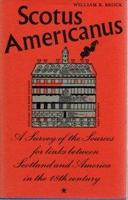 9780852244203: Scotus Americanus: A Study of 18th Century Sources