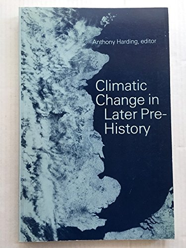 9780852244258: Climatic Change in Later Prehistory