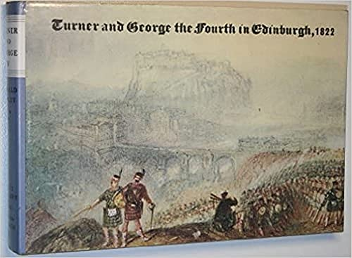 9780852244326: Turner and George IV in Edinburgh, 1822