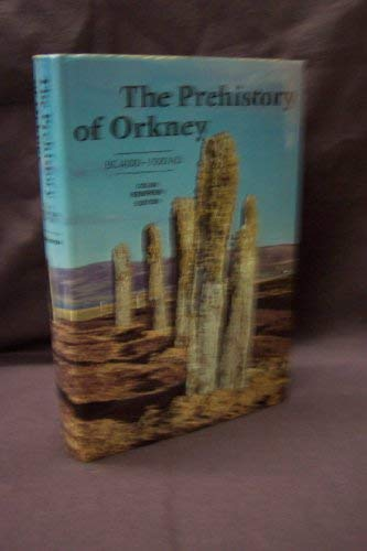 9780852244562: The Prehistory of Orkney