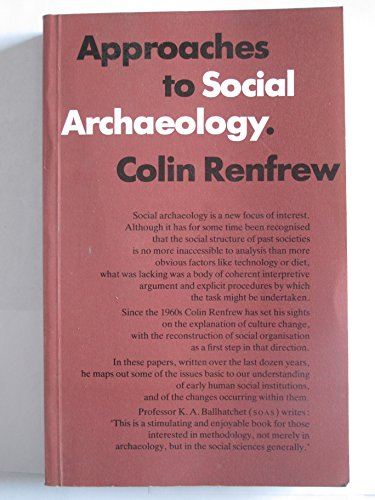 9780852244814: Approaches to Social Archaeology