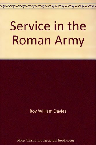 9780852244951: Service in the Roman Army