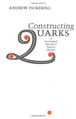 9780852245354: Constructing Quarks: Sociological History of Particle Physics