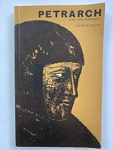 9780852245484: Petrarch: Poet and Humanist (WRITERS OF ITALY SERIES)