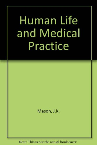 9780852245606: Human Life and Medical Practice