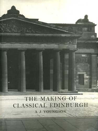 9780852245767: The Making of Classical Edinburgh