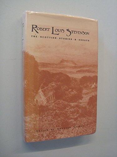 9780852245910: Robert Louis Stevenson: The Scottish Stories and Essays
