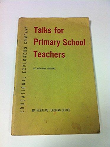 Talks for Primary School Teachers: Goutard, Madeleine