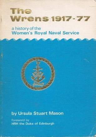 9780852259016: Wrens, The, 1917-77: History of the Women's Royal Naval Service