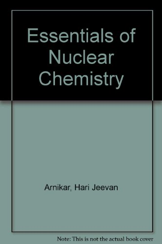 9780852260333: Essentials of Nuclear Chemistry