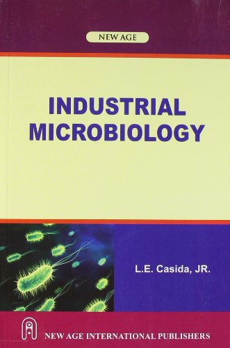 Industrial Microbiology: L.E.J.R. Casida