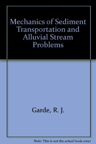 9780852263013: Mechanics of Sediment Transportation and Alluvial Stream Problems