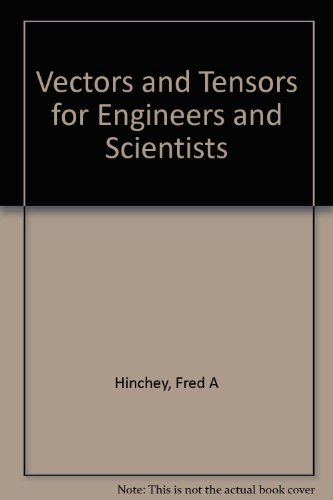 9780852263808: Vectors and Tensors for Engineers and Scientists