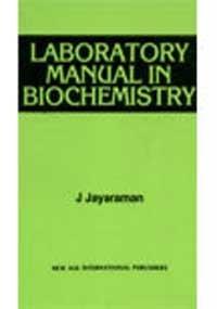 Laboratory Manual in Biochemistry: Jayaraman