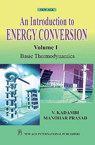 An Introduction to Energy Conversion Vol.1.]: Kadambi, V. /