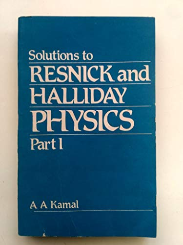 9780852264942: Solutions to Resnick and Halliday Physics, Part 1