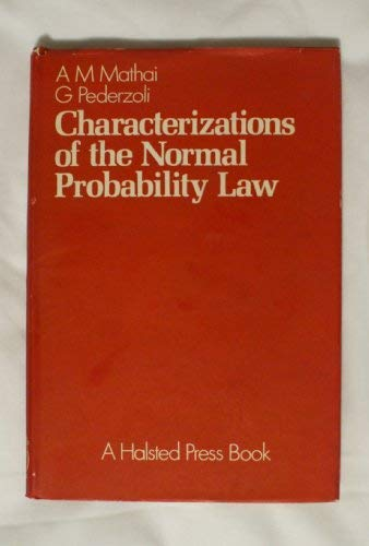 9780852265581: Mathai Characterizations of the Normal Probability Law