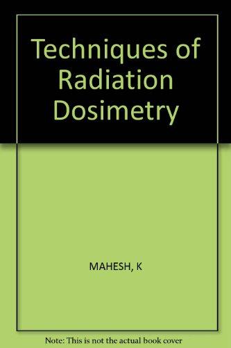 9780852265789: Techniques of Radiation Dosimetry