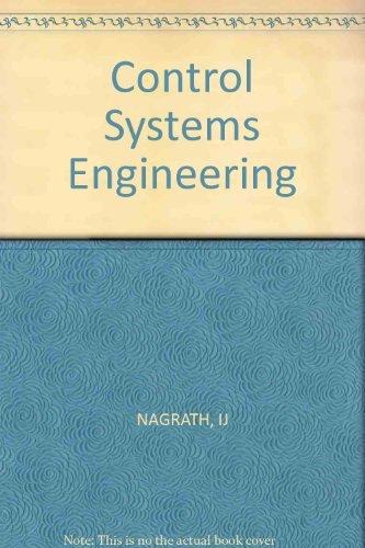 Control Systems Engineering: Nagrath, I J