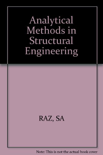 9780852267547: Analytical Methods in Structural Engineering