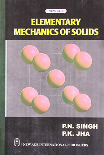 Elementary Mechanics of Solids: P.K. Jha,P.N. Singh