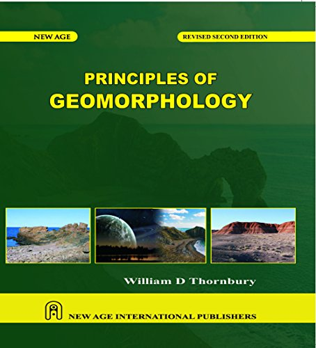 Principles Of Geomorphology (Second Revised Edition): W.D. Thornbury