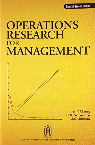 Operations Research for Management (Revised Second Edition): G.V. Shenoy,S.C. Sharma,U.K. ...
