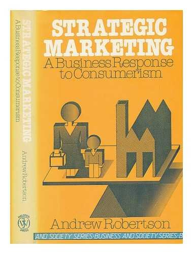 9780852270660: Strategic Marketing: Business Response to Consumerism