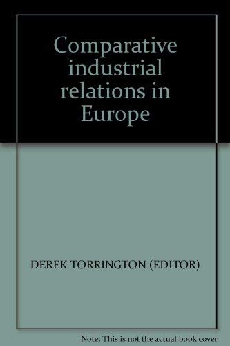 Comparative Industrial Relations in Europe: Torrington, Derek