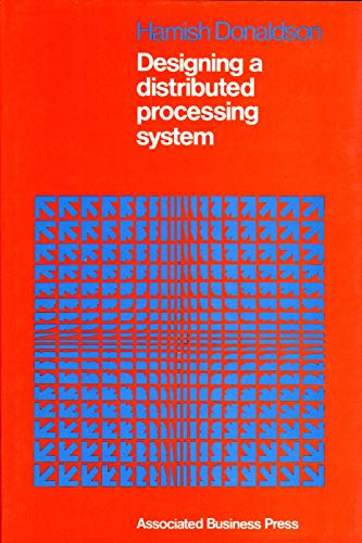 9780852272299: Designing a Distributed Processing System