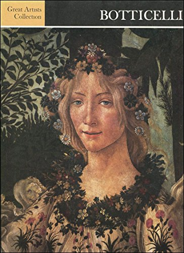 Botticelli: Great Artists Collection: Volume Four: Lionello Venturi [Biographical