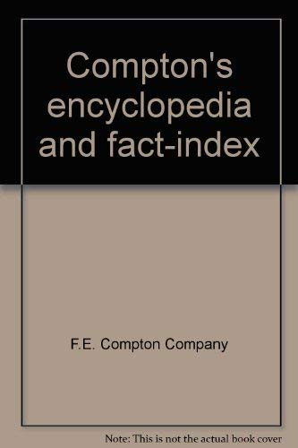 Compton's Encyclopedia and Fact-Index (Volume 1)