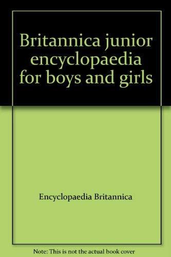 9780852293201: Britannica junior encyclopaedia for boys and girls