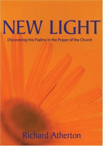 9780852311387: New Light: Discovering the Psalms in the Prayer of the Church