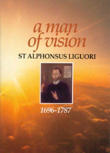 9780852311578: Man of Vision-Alphonsus Ligour