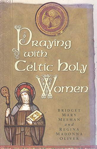 9780852312681: Praying with Celtic Holy Women