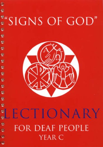 9780852312834: Signs of God Year C: Lectionary for Deaf People