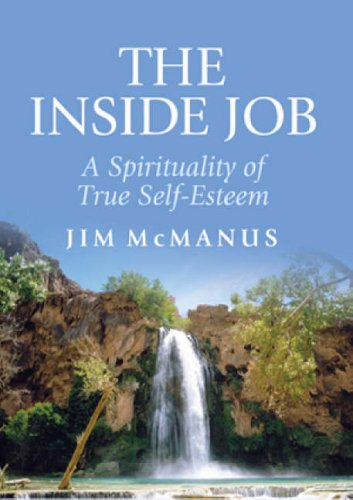 9780852312902: The Inside Job: A Spirituality of True Self-esteem